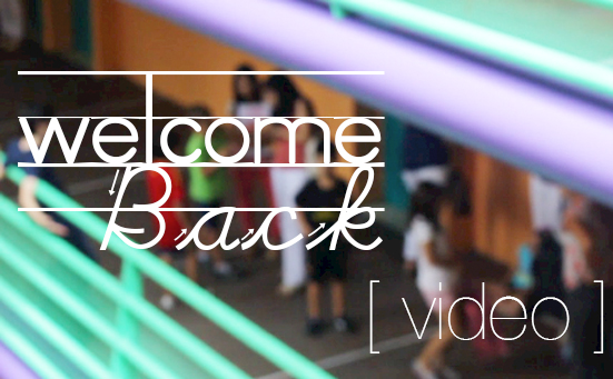 Welcome Back Video