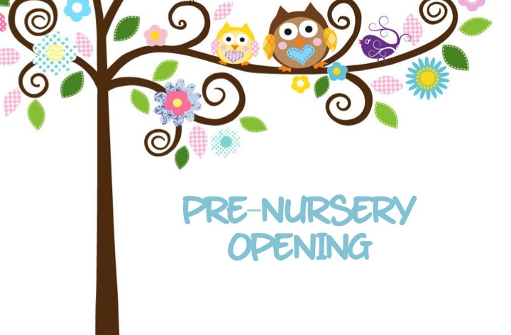 Apertura Pre-Maternal / Pre-Nursery Opening
