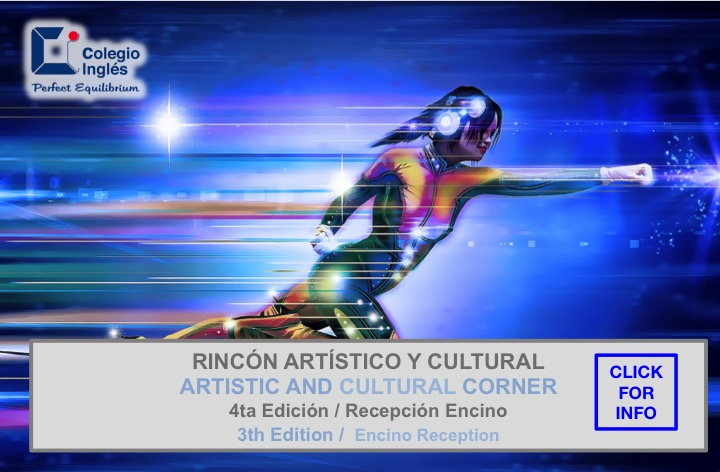 4to Rincón Artístico y Cultura / 4th Artistic and